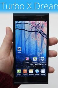 Обзор смартфона Turbo X Dream — Отличное качество по невысокой цене